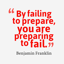 "Image result for ""By failing to prepare, you are preparing to fail."" – Benjamin Franklin"