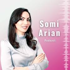 Somi Arian Podcast