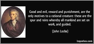 Good and evil, reward and punishment, are the only motives to a ... via Relatably.com