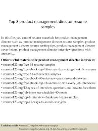 top8productmanagementdirectorresumesamples 150517024424 lva1 app6892 thumbnail 4 jpg cb 1431830712