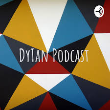 DyTan Podcast