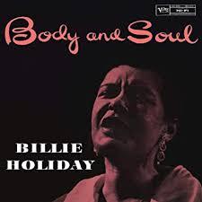 <b>Billie Holiday</b> - <b>Body</b> And Soul [LP] - Amazon.com Music