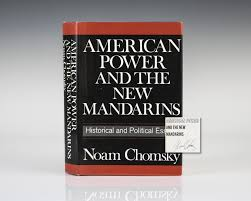 american power and the new mandarins noam chomsky first edition signed american power and the new mandarins historical and political essays