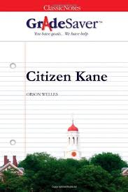 citizen kane study guide   gradesavercitizen kane