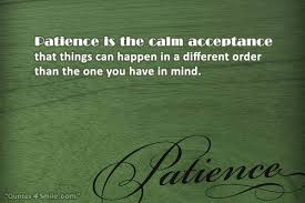 Patience Quotes and Sayings Best Collection To Have Patience