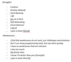 my strengths and weaknesses i was supposed to come up e jpg i was supposed to come up strengths and weaknesses for an assignment in my engineering design class these are what i came up oc