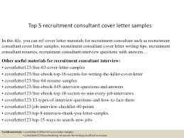 top 5 recruitment consultant cover letter samples cover letter consulting