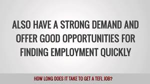 how long does it take to get a tefl job how long does it take to get a tefl job