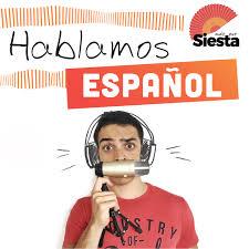 Hablamos español - Mas Que Siesta (learn spanish, aprender español)