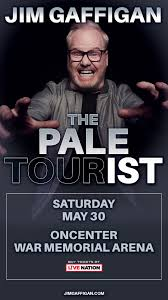 *CANCELLED* <b>Jim Gaffigan</b> The Pale Tourist | The Oncenter ...
