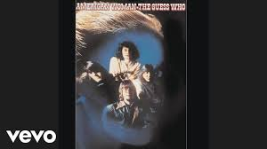 The <b>Guess Who - American</b> Woman (Official Audio) - YouTube