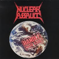<b>Nuclear Assault</b> : <b>Handle</b> with care - Record Shop X