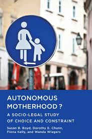 autonomous motherhood research allard law autonomous motherhood