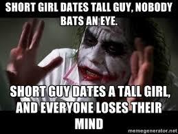Short girl dates tall guy, nobody bats an eye. SHORT GUY DATES A ... via Relatably.com