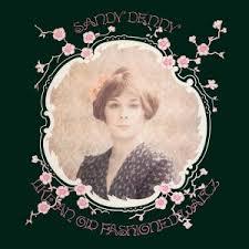 <b>Like</b> an Old Fashioned Waltz | Official Website of <b>Sandy Denny</b> ...