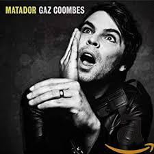 <b>Matador</b> (<b>Gaz Coombes</b>): Amazon.co.uk: Music