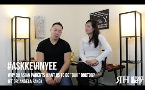 why asian parents want us to be doctors ft dr angela fang why asian parents want us to be doctors ft dr angela fang