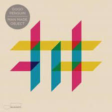 <b>GoGo Penguin</b> - <b>Man</b> Made Object - LP – Rough Trade
