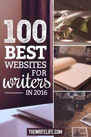 best ideas about writing websites essay writing kick your writing career into high gear this year s list of the best writing websites