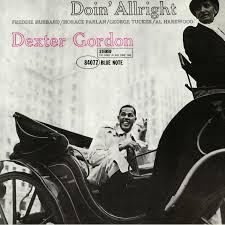 <b>Dexter GORDON Doin</b> Alright (reissue) vinyl at Juno Records.