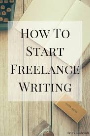 how to start lance writing erin s inside job learn all the tips and tricks you need to start a successful lance writing career