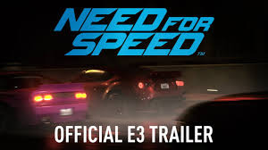 <b>Need for Speed</b> Official E3 Trailer PC, PS4, Xbox One - YouTube