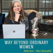 Way Beyond Ordinary Women