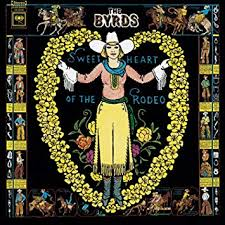 The <b>Byrds</b> - <b>Sweetheart of</b> the Rodeo - Amazon.com Music