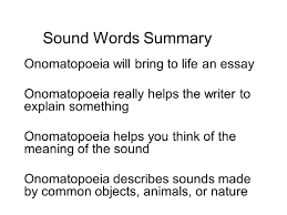 english writing workshop spring meet twice a week m 21 sound words summary onomatopoeia will bring to life an essay onomatopoeia really helps the