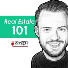 Real Estate 101 - The Investor's Podcast Network