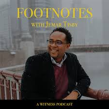 Footnotes with Jemar Tisby