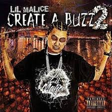 Lil Malice - Create A Buzz 2 Mixtape - Stream & Download via Relatably.com