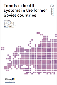 <b>Trends</b> in health systems in the former <b>Soviet</b> countries