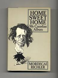 <b>Home Sweet Home</b>: My Canadian Album - 1st Edition/1st <b>Printing</b> ...