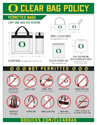 Clear <b>Bag</b> Policy - University <b>of</b> Oregon Athletics