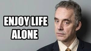 <b>ENJOY LIFE</b> ALONE - Jordan Peterson (Best Motivational Speech ...