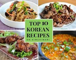 <b>Top</b> 10 <b>Korean Recipes</b> that You Have to Try   Kimchimari