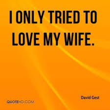 David Gest Wife Quotes | QuoteHD via Relatably.com