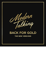 Виниловая пластинка <b>Modern Talking Back</b> For Gold The New ...