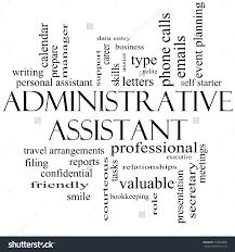 administrative assistant word cloud concept in black and white with great terms such as professional administrative assistant