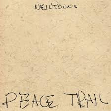 <b>Neil Young</b>: <b>Peace</b> Trail Album Review | Pitchfork