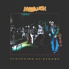 <b>Marillion</b> - <b>Clutching at</b> Straws Lyrics and Tracklist | Genius
