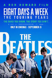 The Beatles: Eight days a week ()