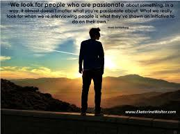 we look for people who we look for people who