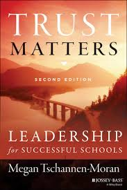 <b>Trust Matters</b>: Leadership for Successful Schools, 2nd Edition ...