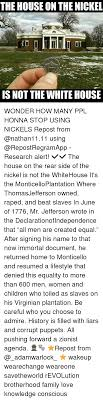 funny mr jefferson memes of on jefferson memes resuand 1776 the house on the nickel is not the white