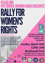 upcoming events rally in support of women s rights honoring in honor of women s history month elected officials women s rights organizations and nyc residents join together to continue the fight for equality and