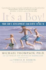 <b>It's a Boy</b> - Michael Thompson, Ph.D.
