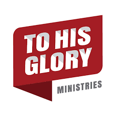 To His Glory Ministries Podcast