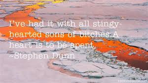 Stephen Dunn quotes: top famous quotes and sayings from Stephen Dunn